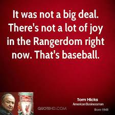 Joy Quotes Cool Tom Hicks Quotes QuoteHD