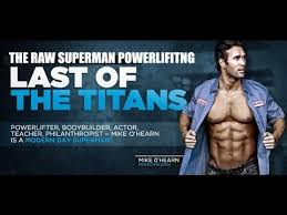 mike o hearn the raw superman strenght workout power lifting