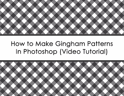 How To Make A Pattern Design How To Make Gingham Patterns In Photoshop Build A Bigger