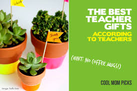 the best teacher gift ideas from people who know actual teachers