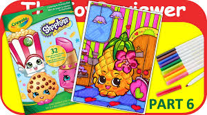 Part 6 Shopkins Coloring Book Pineapple Crush Crayola Marker