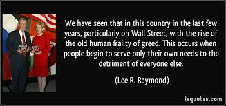 Greed Quotes Mesmerizing We Have Seen That In This Country In The Last Few Years