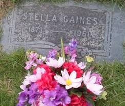 Stella Gaines (1873-1961) - Find A Grave Memorial