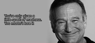Robin Williams Quote Best 48 Hilarious Inspiring Quotes From Robin Williams BlazePress
