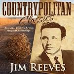 Countrypolitan Classics: Jim Reeves