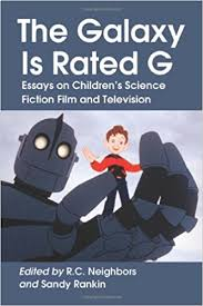 com the galaxy is rated g essays on children s science  the galaxy is rated g essays on children s science fiction film and television