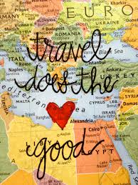 Travel Does the \u003c3 Good #travelquotes #travel #quote | Go ✈ Words ...