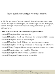 top8tourismmanagerresumesamples 150514063206 lva1 app6892 thumbnail 4 jpg cb 1431585167