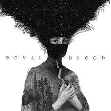 <b>Royal Blood</b> by <b>Royal Blood</b> on Spotify