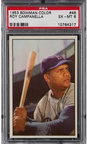 sports auctions 1953 bowman color 46 roy campanella psa ex mt 6