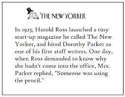 Dorothy Parker Resume Someone was using the pencil quote via Dorothy Parker FB 12
