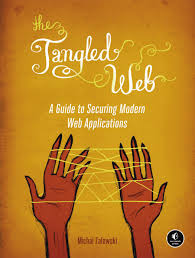 tangled web a guide to securing modern web applications the michal zalewski jpg