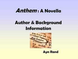 anthem questions describe the society in which anthem is set  anthem a novella author background information ayn rand