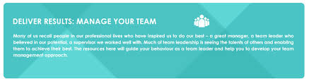 How To Be A Good Team Leader At Work Delivering Results Managing Your Team Hr Portal