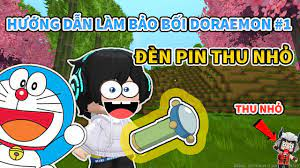 MiniWorld] Hướng Dẫn Làm Đèn Pin Thu Nhỏ Của Doraemon !!! - YouTube