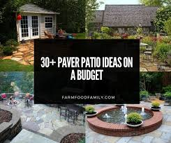 30 easy paver patio ideas and designs