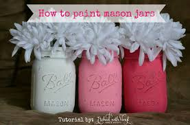 Painted Mason Jars How To Paint Mason Jars Youtube