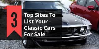 <b>Top</b> 3 Car <b>Selling</b> Sites in 2020 to <b>Sell</b> Your <b>Classic</b> Car to ...