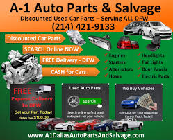 a1 dallas auto parts and salvage used auto parts dallas tx ft worth plano frisco mckinney allen irving garland mesquite