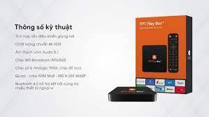 Cấu hình FPT Play Box 2019 - box tivi điều khiển bằng giọng nói