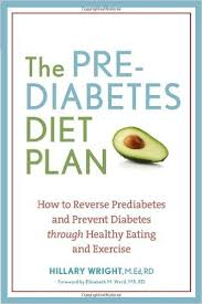 Diet Chart For Pre Diabetic Patient Prediabetes Diet Plan Book Hillary Wright