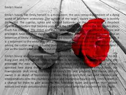 essays on a rose for emily custom a rose for emily by william faulkner essay