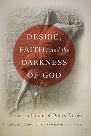 desire faith and the darkness of god books university of  p03186