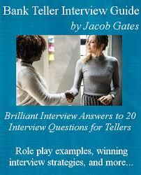 Bank Teller Job Interview Questions Bank Teller Interview Guide Ebook From Jacob Gates
