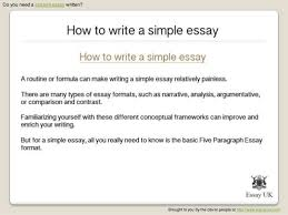 how to write a simple essay essay writing help brought to you by the clever people at essay uk com 2