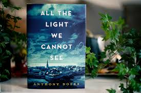 All The Light You Cannot See Summary Book Review All The Light We Cannot See By Anthony Doerr