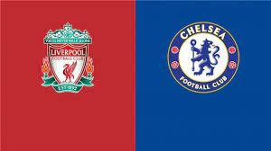 بث مباشر تشيلسي وليفربول : مشاهدة مباراة ليفربول وتشيلسي بث مباشر يلا شوت  اليوم 28-8-2021