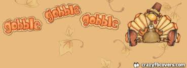 gobble gobble turkey thanksgiving facebook cover facebook timeline cover