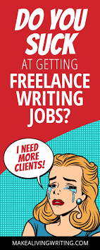 lance writing jobs here s why you suck at getting them do you suck at getting lance writing jobs makealivingwriting com