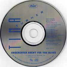 He was my lover, he was working undercover the fellow knew all of the moves he really had me romping, bare footing stomping he just kept igniting my fuse he was blinded by the blackness of my long silk stocking he would rock me with. Tina Turner Undercover Agent For The Blues 1989 Cd Discogs