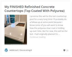 my finished refinished concrete countertops top coated with polyurea