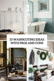 Wainscoting For Living Room 33 Wainscoting Ideas With Pros And Cons Digsdigs