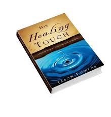 Healing Design Book His Healing Touch A Healing Scripture From Every Book Of The Bible