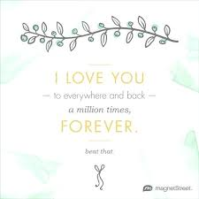 Wedding Love Quotes Adorable Wedding Quotes Love Excellent I Love You To Everywhere And Back A