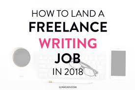 how to land a lance writing job in as a beginner elna  how to land a lance writing job in 2018 as a beginner