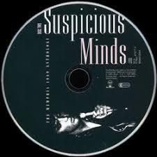 """Resultado de imagen para """"Suspicious Minds"""""""