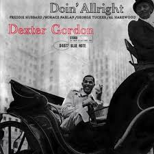 <b>Dexter Gordon</b> - <b>Doin</b>' Allright (80th) (180g Vinyl LP)