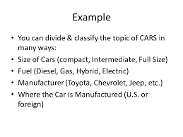 division classification essays a complex topic is broken into  example you can divide classify the topic of cars in many ways size of