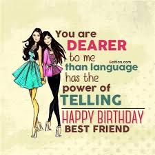Birthday Quotes For Best Friend Enchanting Fabulous Best Friend Birthday Quotes About The Language Is A Power