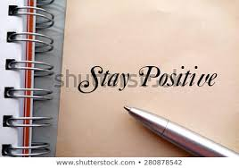 Stay Positive Text Write On Paper Stock Photo Edit Now 280878542