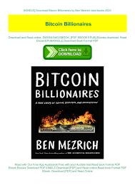 Get online bitcoin billionaires today at lumeo.pro. Kindle Download Bitcoin Billionaires By Ben Mezrich Best Books 2020 M Agda Lena L O W E123 Flip Pdf Online Pubhtml5