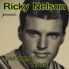 Ricky Nelson – Lonesome Town – PowerPop ...
