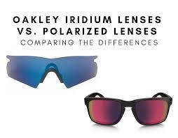 Oakley Iridium Vs Polarized What Are Iridium Lenses