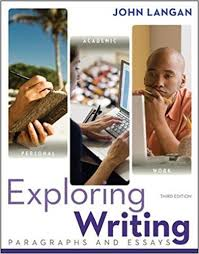exploring writing paragraphs and essays john langan  exploring writing paragraphs and essays 3rd edition