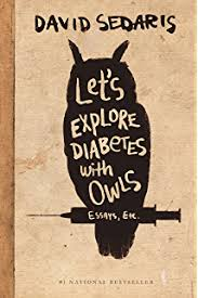 me talk pretty one day kindle edition by david sedaris humor  let s explore diabetes owls