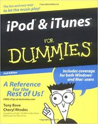 Amazon.com: iPod and?iTunes For Dummies (For Dummies (Computers))  (9780764577727): Bove, Tony, Rhodes, Cheryl: Books